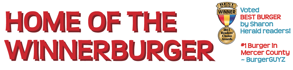 Home of the WinnerBurger - 4.5 Stars from BURGERGUYZ, Best Burger from Sharon Herald, People's Choice from Burger Bash